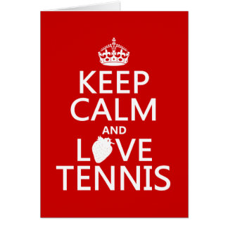 Keep Calm and Love Tennis (in any color) Card