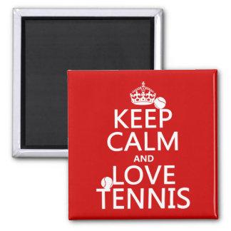 Keep Calm and Love Tennis Magnet