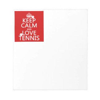Keep Calm and Love Tennis Notepad