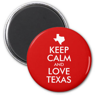 Keep Calm and Love Texas Red 6 Cm Round Magnet