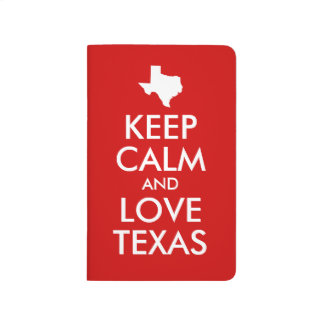 Keep Calm and Love Texas Red Journal