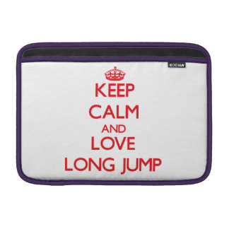 Keep calm and love The Long Jump Sleeves For MacBook Air