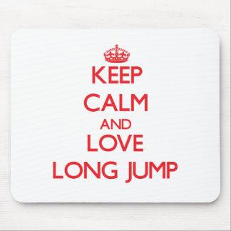 Keep calm and love The Long Jump Mousepad