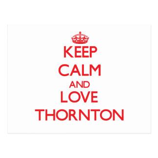 Keep Calm and Love Thornton Postcard
