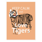 Keep Calm and Love Tigers Postcard