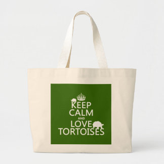 Keep Calm and Love Tortoises (any color) Large Tote Bag