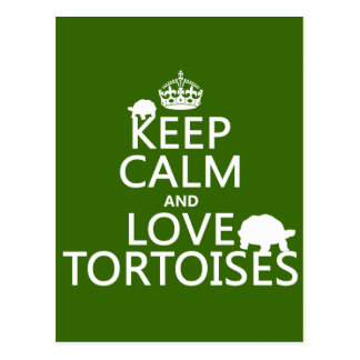 Keep Calm and Love Tortoises (any color) Postcard