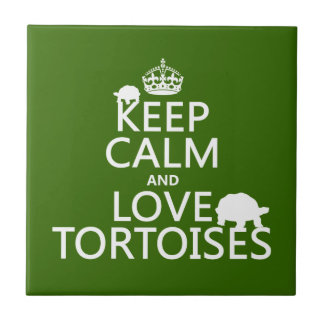 Keep Calm and Love Tortoises (any color) Small Square Tile