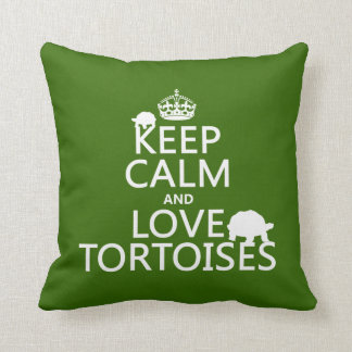 Keep Calm and Love Tortoises (any color) Throw Pillow