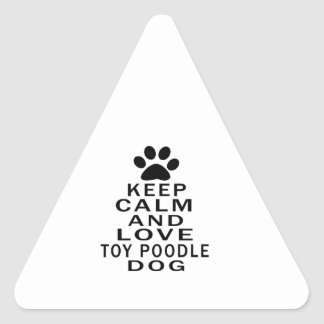 Keep Calm And Love Toy Poodle Dog Stickers