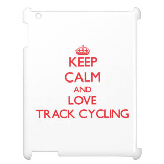 Keep calm and love Track Cycling iPad Cover