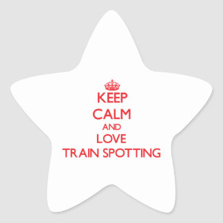 Keep calm and love Train Spotting Star Sticker