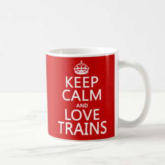 Keep Calm and Love Trains (customizable colors) Coffee Mug