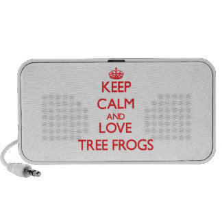 Keep calm and love Tree Frogs Speaker System