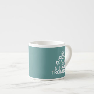 Keep Calm and Love Trombone (any background color) Espresso Cup