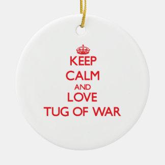 Keep calm and love Tug Of War Ornament