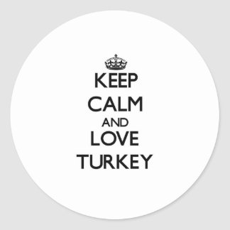 Keep Calm and Love Turkey Stickers