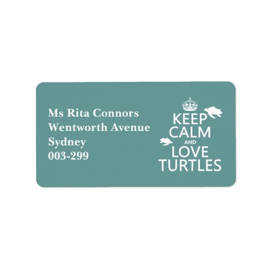Keep Calm and Love Turtles (any background colour) Label