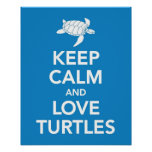 Keep Calm and Love Turtles print or poster