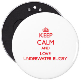 Keep calm and love Underwater Rugby Pins