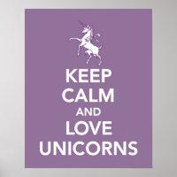 Keep Calm and Love Unicorns print or poster