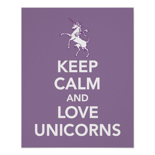 Keep Calm and Love Unicorns print or poster
