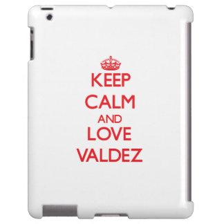 Keep calm and love Valdez