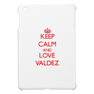Keep calm and love Valdez Cover For The iPad Mini