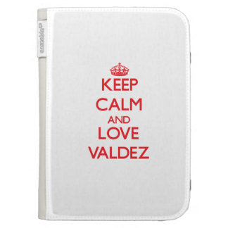 Keep calm and love Valdez Kindle 3G Cases