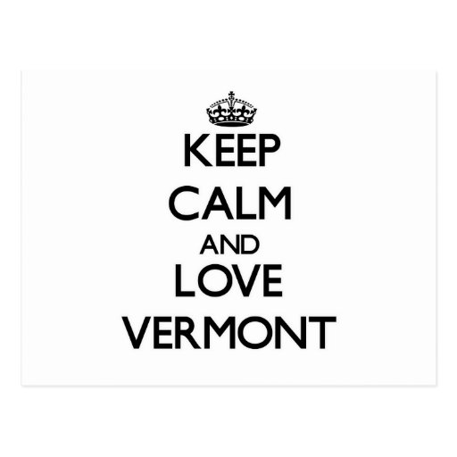 Keep Calm and Love Vermont Postcards