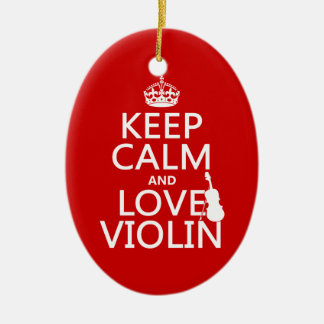 Keep Calm and Love Violin (any background color) Christmas Ornament