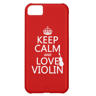 Keep Calm and Love Violin (any background color) iPhone 5C Case