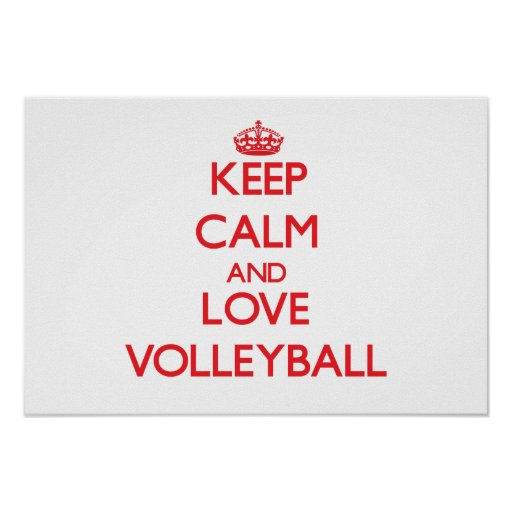 Keep calm and love Volleyball Posters