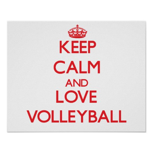 Keep calm and love Volleyball Poster