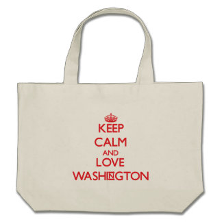 Keep calm and love Washington Bags