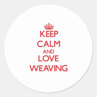 Keep calm and love Weaving Sticker