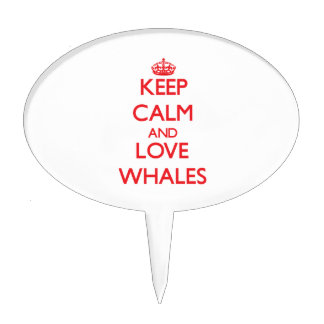 Keep calm and love Whales Cake Toppers