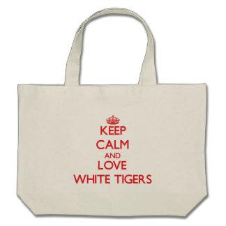 Keep calm and love White Tigers Bag