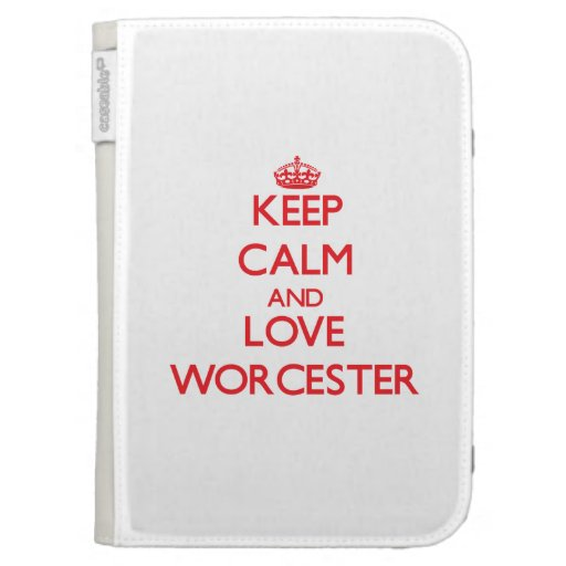 Keep Calm and Love Worcester Kindle 3 Case