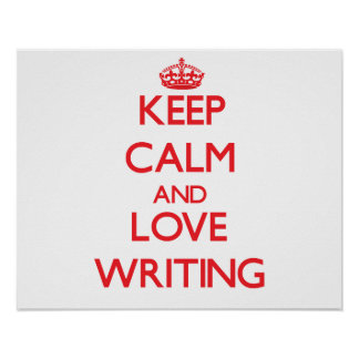 Keep calm and love Writing Poster