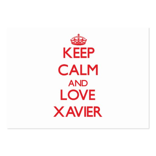 Keep Calm and Love Xavier Business Cards