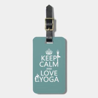 Keep Calm and Love Yoga (customizable colors) Luggage Tag