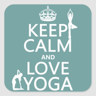Keep Calm and Love Yoga (customizable colors) Square Sticker