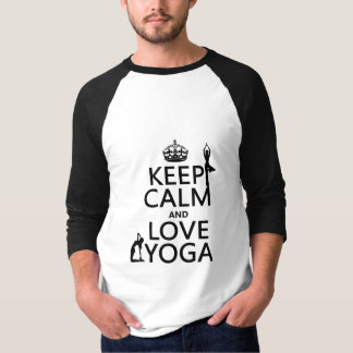 Keep Calm and Love Yoga (customizable colors) T-Shirt