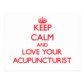 Keep Calm and Love your Acupuncturist Post Cards