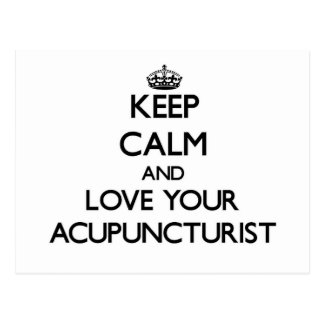 Keep Calm and Love your Acupuncturist Postcard