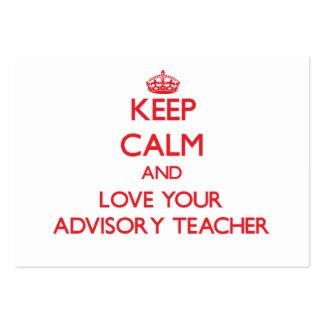 Keep Calm and Love your Advisory Teacher Business Card Template