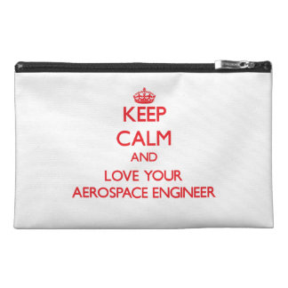 Keep Calm and Love your Aerospace Engineer Travel Accessory Bags