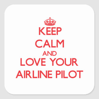 Keep Calm and Love your Airline Pilot Stickers