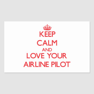 Keep Calm and Love your Airline Pilot Sticker